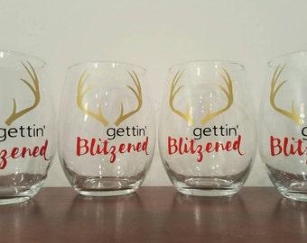 Gettin' Blitzened Stemless Wine Glass; Christmas wine glass; Christmas Gift; funny wine glass; Stemless wine glass; Christmas wine glasses