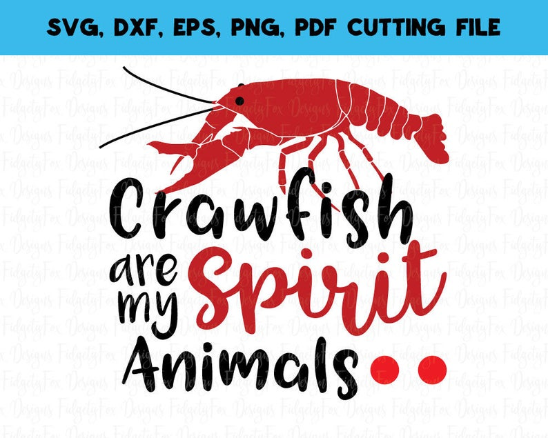 b69f4629ec Crawfish Are my Spirit Animal SVG Crawfish Svg Dxf Eps Pdf Png | Etsy