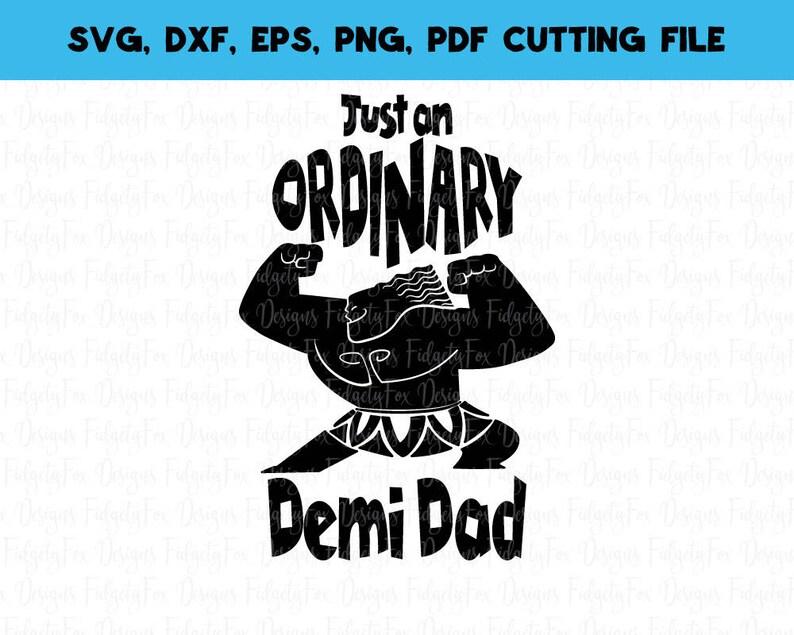 b793538d Demi dad Moana Svg File Maui svg Fathers day svg DXF Eps Pdf | Etsy