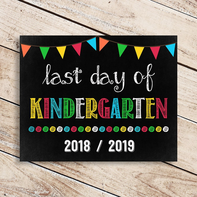graphic relating to Last Day of Kindergarten Printable called Very last Working day of Kindergarten- Past Working day of Kindergarten Printable - Final Working day of University Signal - Photograph Props - Chalkboard Indicator Immediate Down load