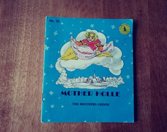 Mother Holle by The Brothers Grimm. Beaver Books Brunswick Press. Vintage Nursery Rhymes. A Golden Tiny Tale. Alice In Wonderland. Princess.