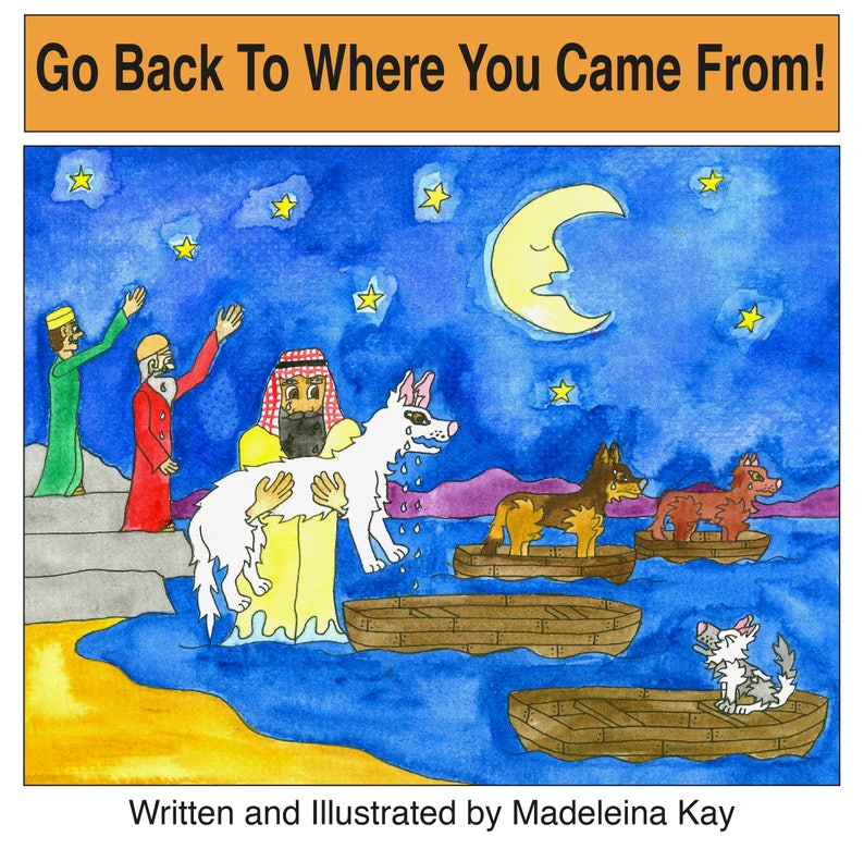 Go Back To Where You Came From  Refugee Picture Book image 0