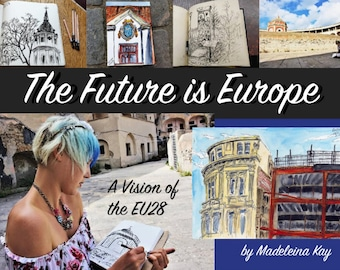 The Future is Europe Book