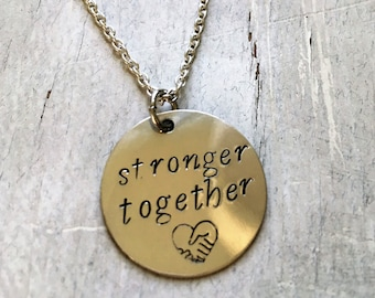 Pendant 'stronger together' hand stamped necklace. Proceeds to Planned Parenthood. Hillary Clinton, I'm with her, nasty women.