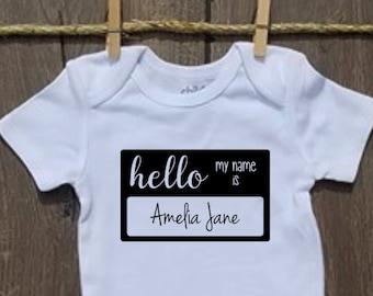 HELLO my name is.. Onesie