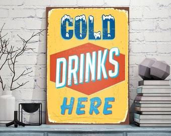 Cold Drinks Here Signs,Cold Drinks Here Signs-Vintage style,Cold Drinks Here Sign,Metal Sign,Art Prints,Metal Sign Tin Sign,Cold Drinks Here
