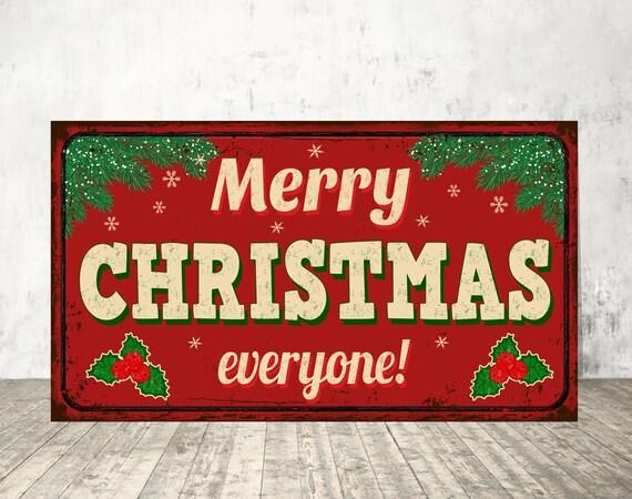 Merry Christmas Everyone.Merry Christmas Everyone Merry Christmas Sign Merry Christmas Metal Sign Christmas Signmerry Christmas Retro Christmas Sign Sign Print