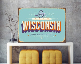 Love from Wisconsin, Wisconsin sign, City wall art, Wisconsin wall art, American city print, USA metal sign, City sign, USA wall art