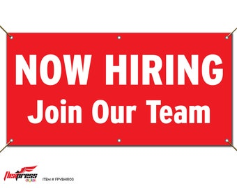 NOW HIRING Join Our Team - Red Vinyl Banner with Grommets - Available in Selection of Sizes from 2' x 3' to 6' x 12'