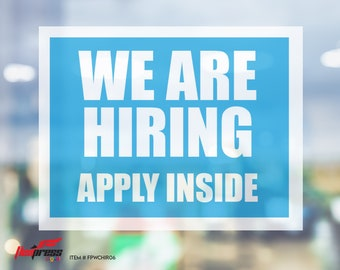 """NOW HIRING Apply Within - Window Cling - 8.5"""" x 11"""", Blue"""