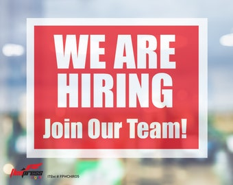 """WE ARE HIRING Join Our Team! - Window Cling - 8.5"""" x 11"""", Red"""