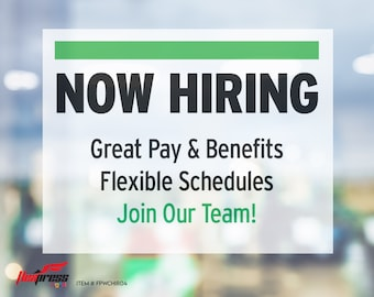 """NOW HIRING Great Benefits - Window Cling - 8.5"""" x 11"""""""