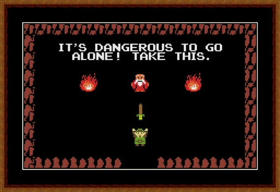 Legend Of Zelda It S Dangerous To Go Alone Cross Etsy Take this. is a quotation and internet meme from the 1986 video game the legend of zelda for the nintendo entertainment system (nes). legend of zelda it s dangerous to go alone cross stitch pattern pdf instant download