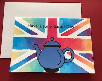 """Teapot, British humor card, Have a jolly good day!, Bright Union Jack watercolor background, 7"""" x 5"""", ink drawing"""