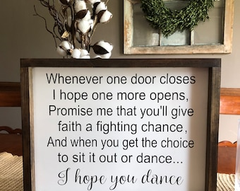 I hope you dance wooden framed sign