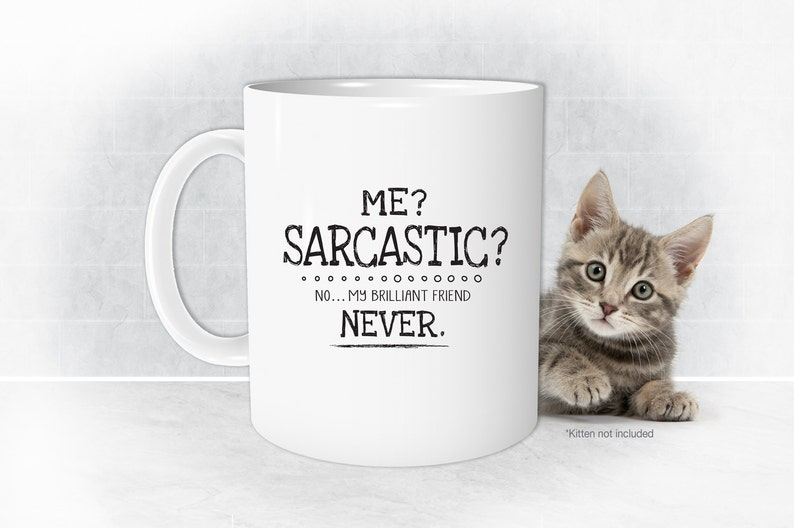 f04f17342b5 Me Sarcastic Never Mug funny Mugs Sarcastic Mug Funny | Etsy