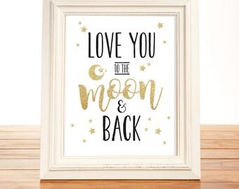 Love You to the Moon And Back | Star Nursery Decor Printable | 8x10 Printable Nursery Wall Art | Digital Download | Twinkle Little Star