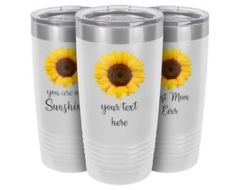 Custom Coffee Mug | Personalized Cup | Inspirational Sunflower | Stainless Steel Insulated Cup | 20oz Coffee Mugs | 12oz Wine Tumblers