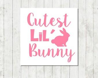 Cutest Lil Bunny Decal, Bunny Decal, Rabbit Decal, Vinyl Decal, Tumbler Decal