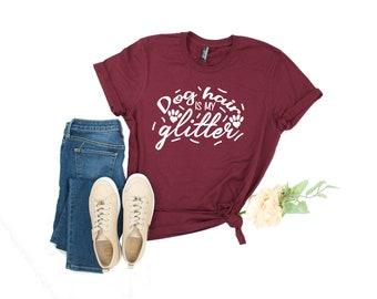 2b1278b47 Dog shirt|dog hair is my glitter|funny dog shirt|dog mom|dog shirt for women|dog  lover gift|dog mom gift|dog shirt custom|gift for dog owner