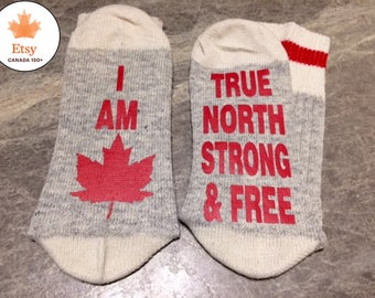 I Am Canadian ... True North Strong & Free (Word Socks - Funny Socks - Novelty Socks)