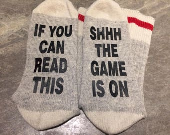If You Can Read This ... SHHHThe Game is On (Word Socks - Funny Socks - Novelty Socks)