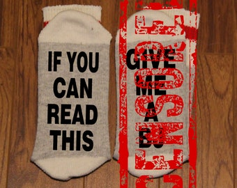 If You Can Read This ... Give Me A BJ (Word Socks - Funny Socks - Novelty Socks)
