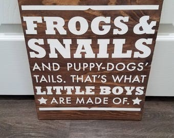 Frogs & Snails -What little boys are made of- Wooden Wall Sign