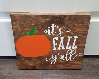 It's Fall Y'all Wooden Sign