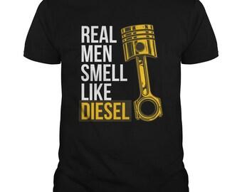 Real Men Smell Like Diesel T-shirt - Funny Diesel T-shirt - Diesel Mechanic - Truck Driver - Trucker - Diesel Fumes - Diesel Fans - Gifts