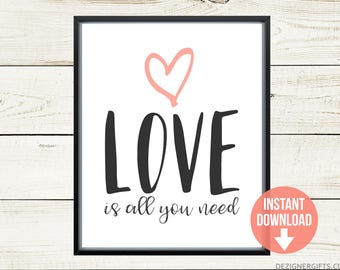 Printable Art | Love Is All You Need | Love Printable | Valentine's Day Printable | Valentine Print | Heart Printable | Valentine's Decor