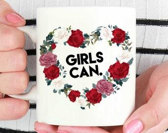 Girls Can Mug, Gift For Feminist, Feminist Quote, Feminist Mug, Feminist Quote, Feminism mug, Feminist gift, Nasty Woman, Girl Power Mugs