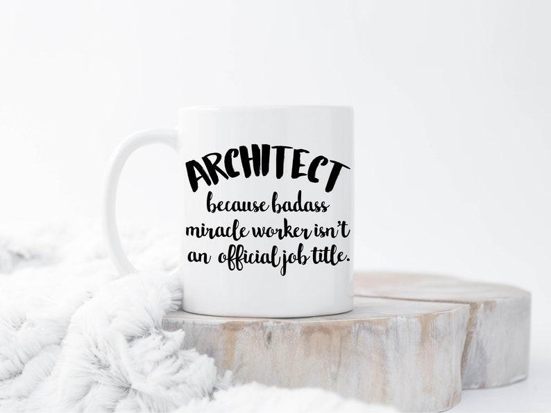 Architect Coffee Mugs Funny Architect Mug Architect Coffee image 0