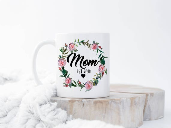 custom new mom mug mom est mug mugs for mom new mom gift etsy