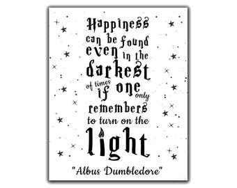 Happiness Can Be Found Even In The Darkest Of Times Harry Etsy