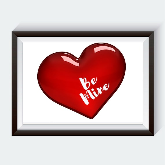Be Mine Valentines Day Gift Famous Quote Quotes About Love Etsy Magnificent Famous Valentine Day Quotes