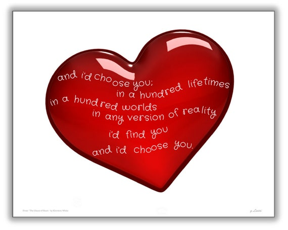 And I'd Choose You Chaos Of Stars Famous Quote Quotes Etsy Enchanting Famous Valentine Day Quotes