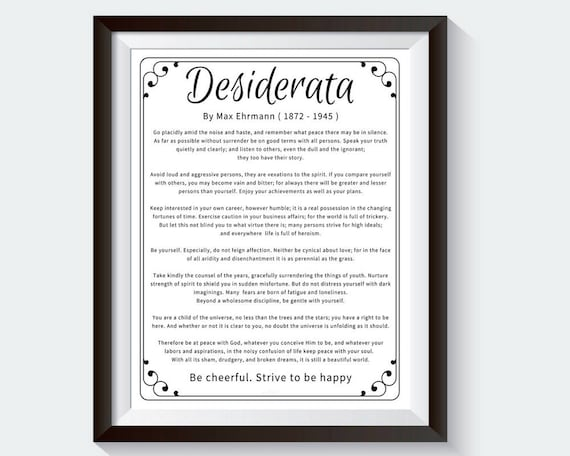 picture about The Desiderata Poem Printable titled Desiderata. Total Words. Print Desiderata. Desiderata Artwork Print. Desiderata Poster. Desiderata Poem. Desiderata Estimate. Desiderata Printable.