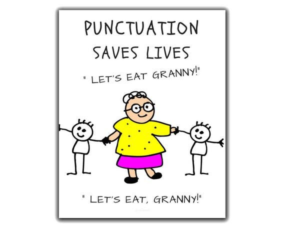LETS EAT GRANNY, Punctuation Saves Lives, Classroom Decor, Classroom  Poster, Language Arts Posters, Punctuation Poster, Funny Classroom Art