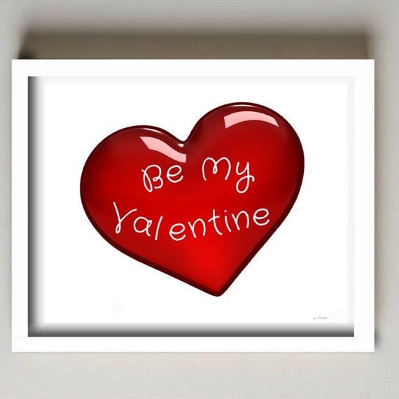 Be My Valentine Valentines Day Gift Famous Quote Quotes Etsy Gorgeous Famous Valentine Day Quotes