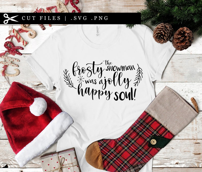 Snowman Shirt Design Jolly Happy Soul SVG PNG DXF Cutting File image 0