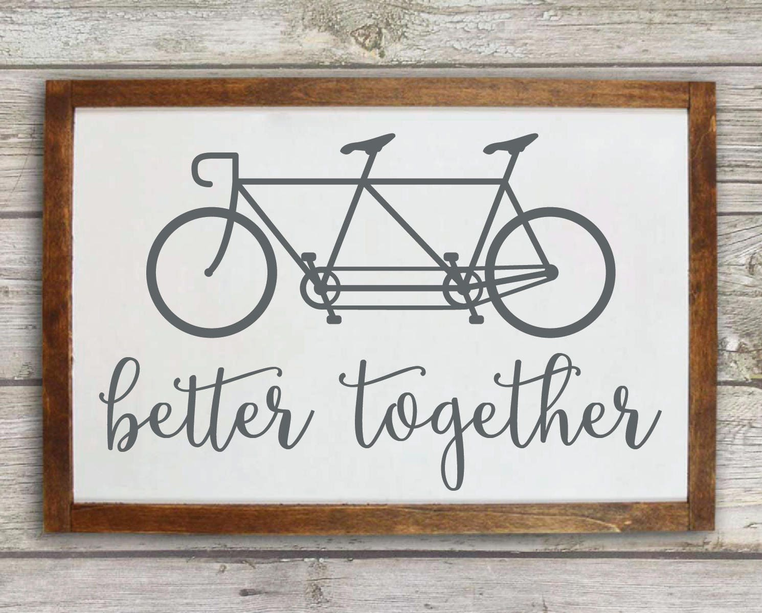 Bicycle wall art Better together wood sign Bicycle sign