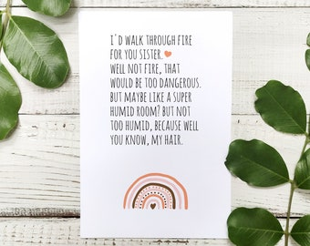 Sister Birthday Card DIGITAL DOWNLOAD, I'd walk through fire for you sister, Funny Hilarious Birthday Card Instant Download,