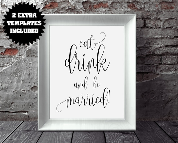 Eat Drink And Be Married Wedding Sign Template Wedding Etsy