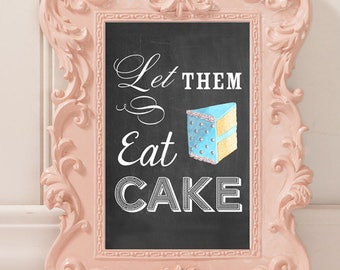 Let Them Eat Cake Wedding Reception Sign | 8 x 10 | Wedding Reception Sign | INSTANT DOWNLOAD
