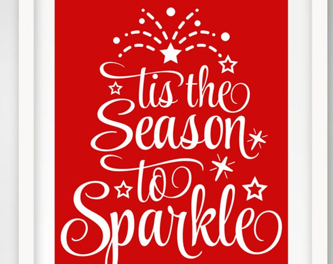 Tis the Season to Sparkle | Set of 4 Printable 16 x 20 Wall Prints | Holiday Decoration | Christmas Quote Print | INSTANT DOWNLOAD