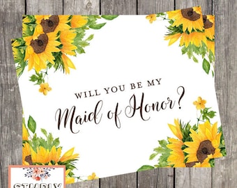 Will You Be My Maid of Honor Card | Sunflower Wedding Maid of Honor Proposal Card | PRINTED