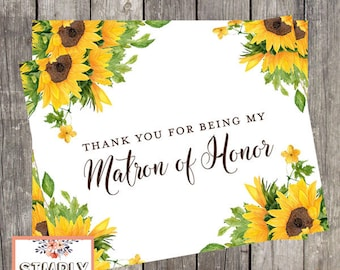 Matron of Honor Thank You Card | Sunflowers Wedding Day Card | Thank You For Being My Matron of Honor | PRINTED