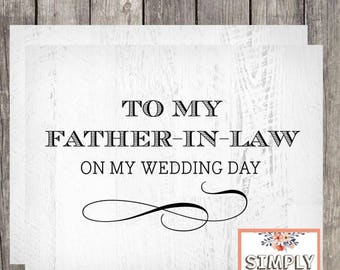 To My Father In Law on My Wedding Day Card | Wedding Card for Father of the Bride | Father of the Groom Card | PRINTED