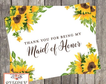 Maid of Honor Thank You Card | Sunflower Wedding Day Card | Thank You For Being My Maid of Honor | PRINTED